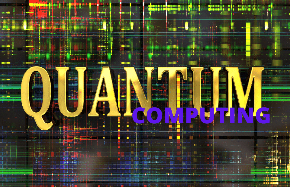 Companies Invest in Quantum Computing To Remain Ahead Of The Game